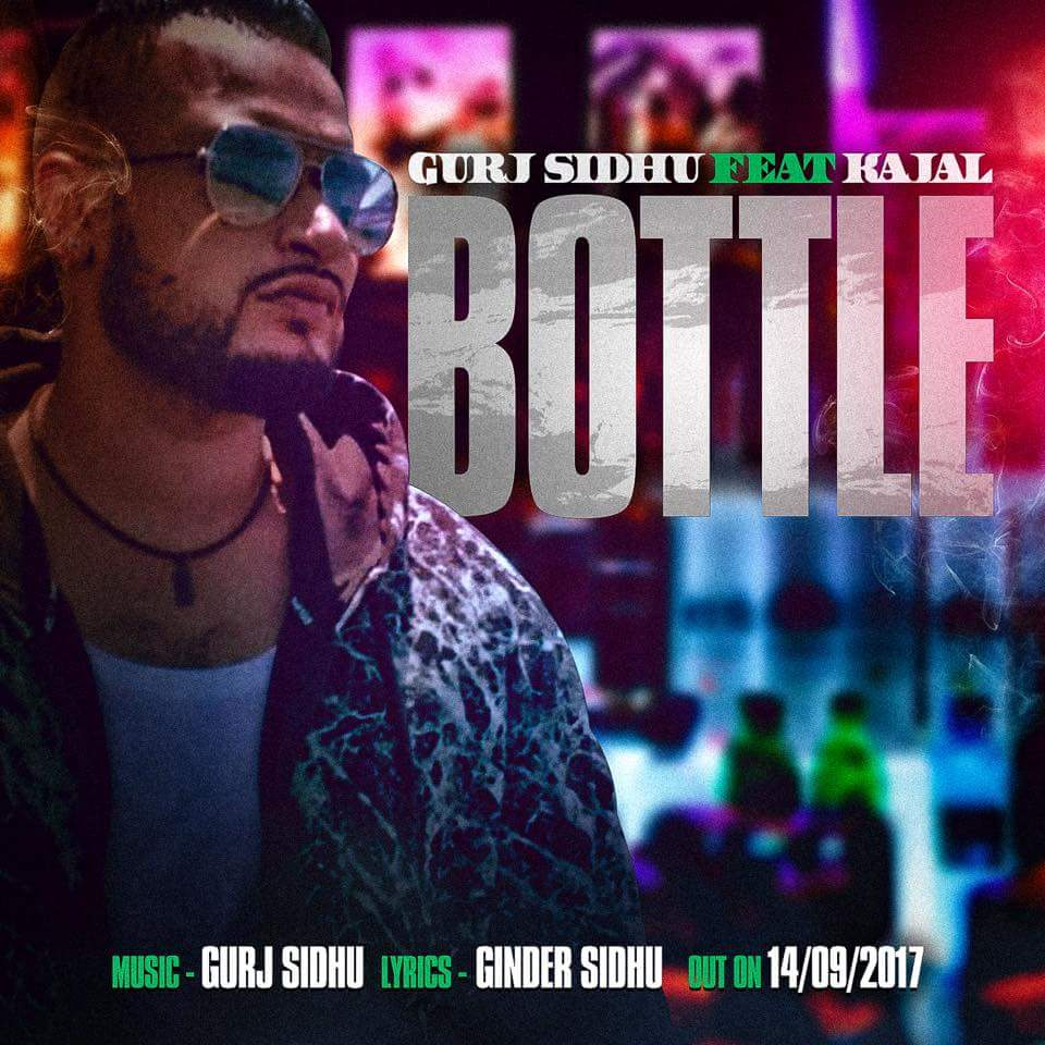 Gurj Sidhu ft Kajol - Bottle (Out Now) - BhangraReleases ...